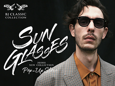 BJ CLASSIC COLLECTION SUNGLASSES POP-UP STORE